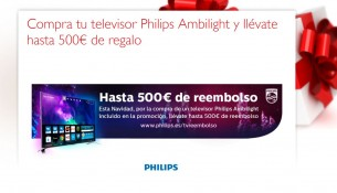 Promociones Philips Ambilight 500 euros